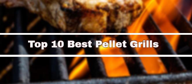 Top 10 Best Pellet Grills Worth Considering 2020